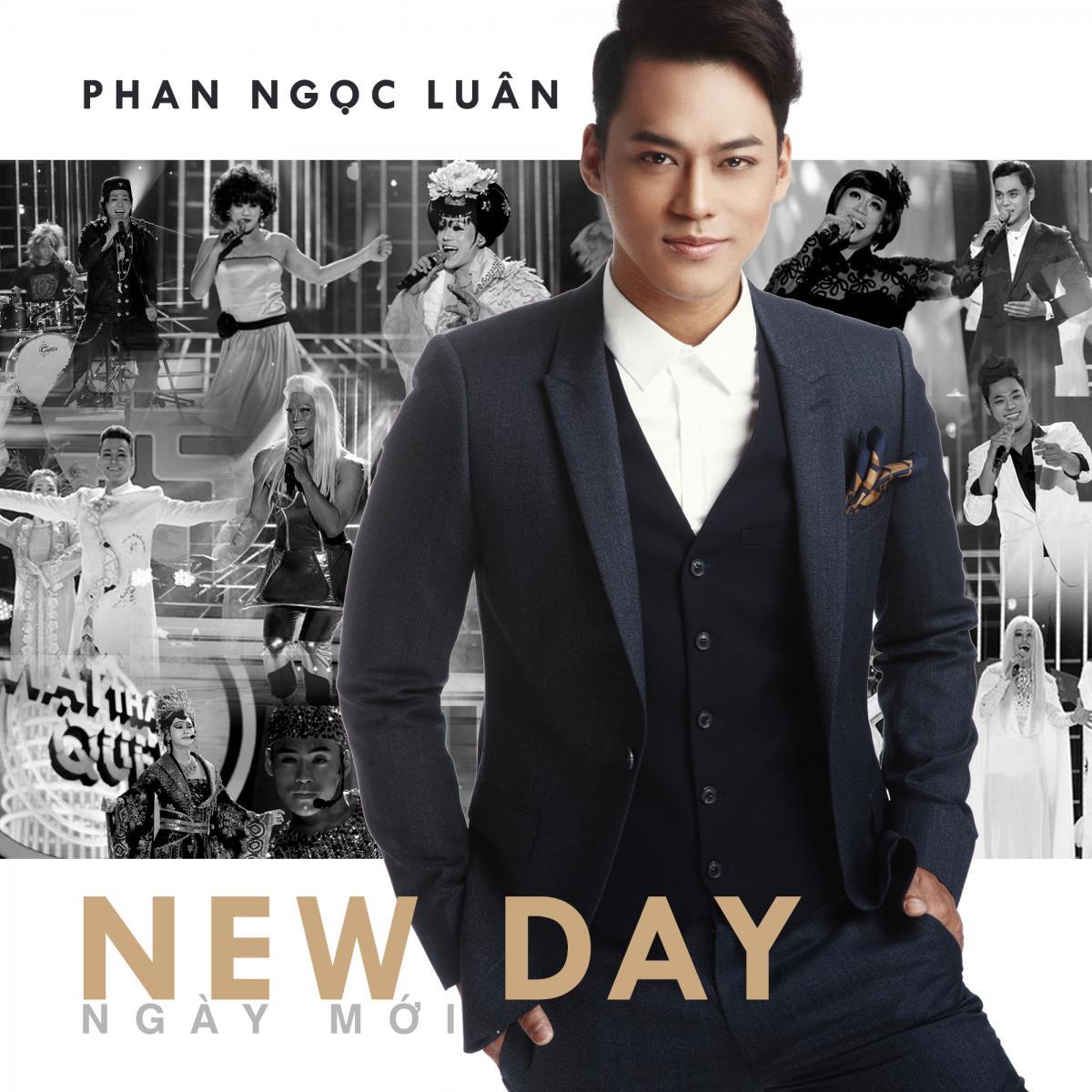 NEW DAY / Ngày Mới - Phan Ngọc Luân
