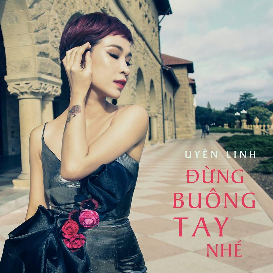 """Single """"Đừng buông tay nhé"""" - Uyên Linh"""